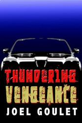 Thundering Vengeance novel is a thrilling novel.